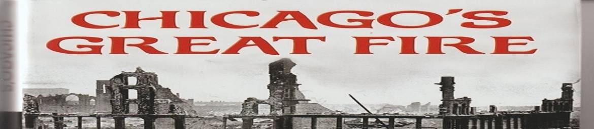 Q&A: Covid and the Blaze — Carl Smith and the Great Chicago Fire, Part 2