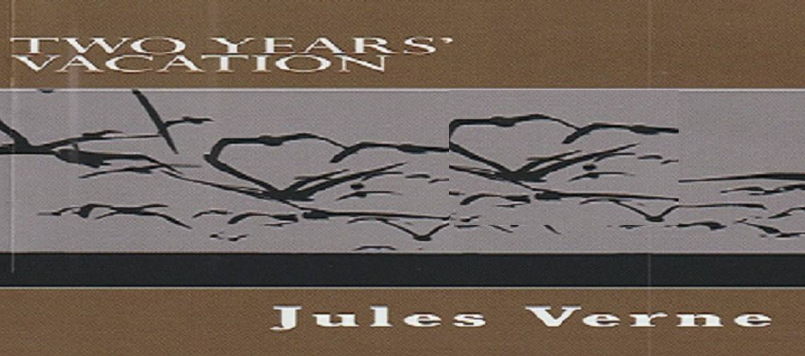 """Book review: """"Two Years' Vacation"""" by Jules Verne"""