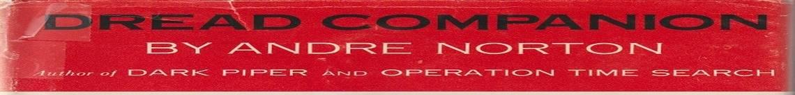 """Book review: """"Dread Companion"""" by Andre Norton"""