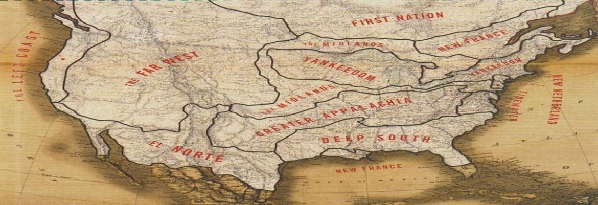"""Book review: """"American Nations: A History of the Eleven Rival Regional Cultures of North America"""" by Colin Woodard"""