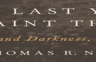 """Book review: """"The Last Years of Saint Therese: Doubt and Darkness, 1895-1897"""" by Thomas R. Nevin"""